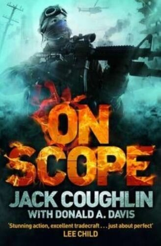 1 of 1 - On Scope (Gunnery Sergeant Kyle Swanson Series), Coughlin, Jack, A. Davis, Donal