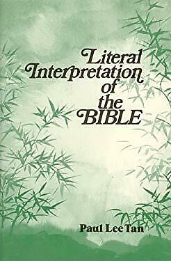 Literal Interpretation of the Bible by L. Paul