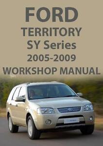 ford territory sy series workshop manual 2005 2009 ebay rh ebay com au sz territory workshop manual ford territory workshop manual download
