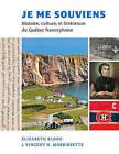 Je Me Souviens: Histoire, Culture, et Litterature du Quebec Francophone by Elizabeth Blood, J. Vincent H. Morrissette (Paperback, 2015)