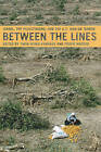 Between the Lines: Israel, the Palestinians and the U.S. War on Terror by Tikva Honig-Parnass, Toufic Haddad (Paperback, 2007)