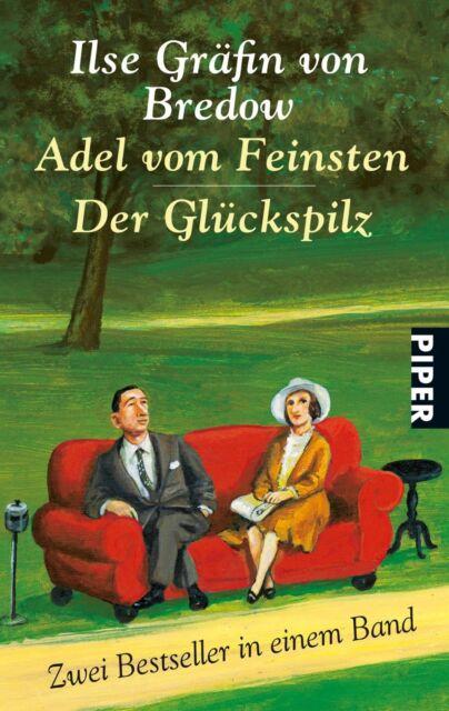 Adel vom Feinsten  Der Glückspilz: Zwei Bestseller in einem Band - Bredo ... /4