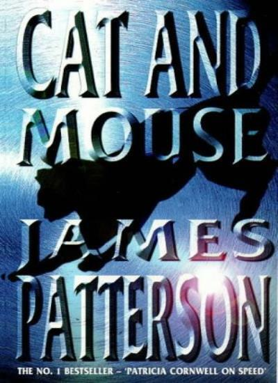 Cat and Mouse (Alex Cross) By James Patterson