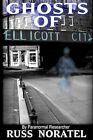 Ghosts of Ellicott City by Russ Noratel (Paperback / softback, 2012)