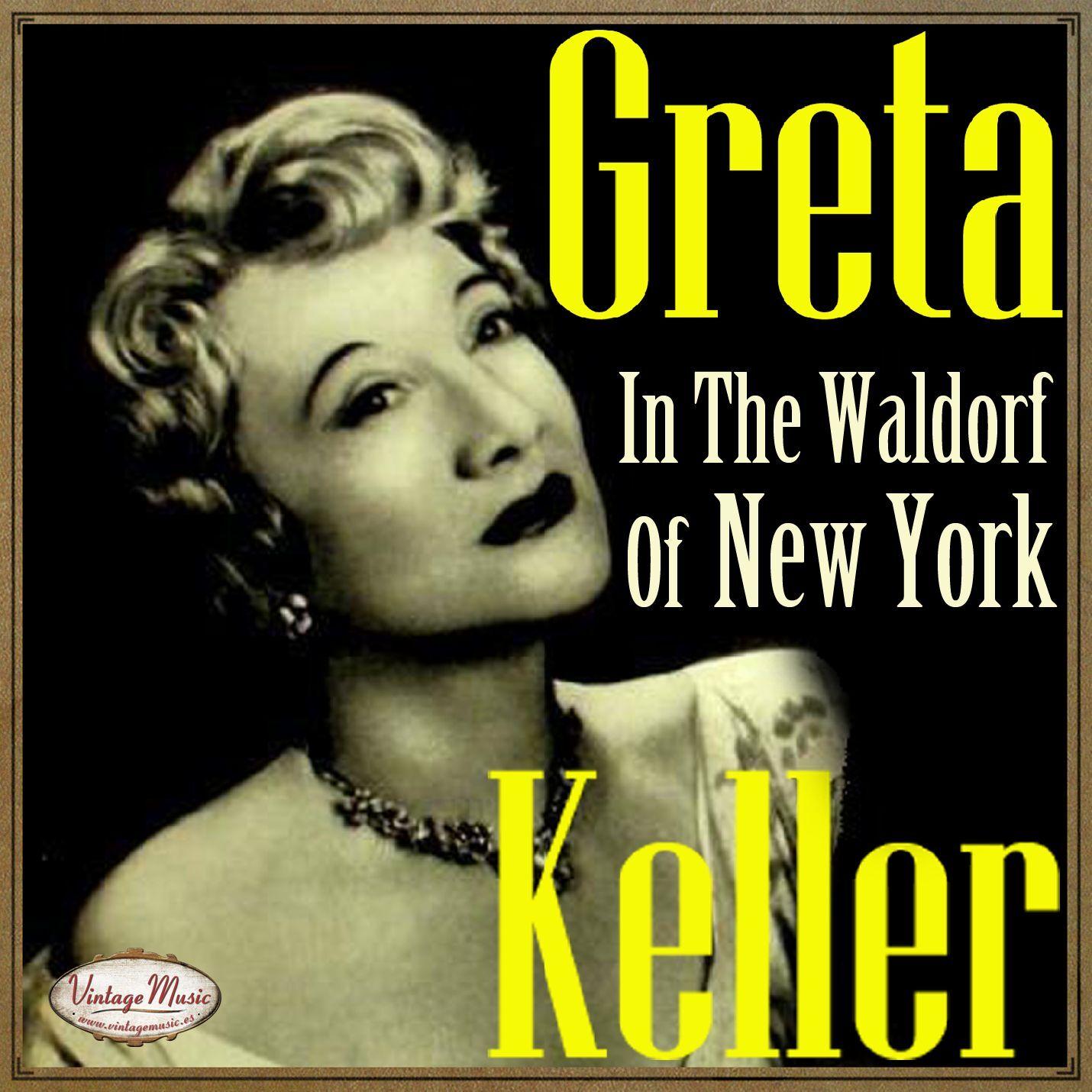 GRETA KELLER - GRETA KELLER CD Vintage Vocal Jazz. In The Waldorf Of New York , Lamplight - CD