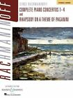 Rachmaninoff: Complete Piano Concertos 1-4 and Rhapsody on a Theme of Paganini, Authentic Edition: 2 Pianos, 4 Hands by Boosey & Hawkes Inc (Paperback / softback, 2014)