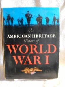 RARE-American-Heritage-History-Of-World-War-I-HCDJ-1964-Edition-Book-Misc-Supp