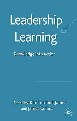 Leadership Learning: Knowledge into Action, , Used; Very Good Book