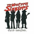 Western Sizzlers - For Ol' Times Sake (2013)
