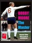 Bobby Moore the Master by Norman Giller (Paperback, 2012)