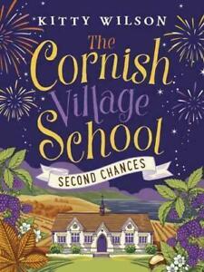 Kitty-Wilson-The-Cornish-Village-Ecole-Seconde-Chances-Tout-Neuf
