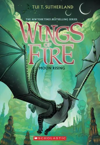 Moon Rising (Wings of Fire, Book 6) by Sutherland, Tui T.