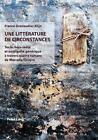 Une littérature de circonstances von France Grenaudier-Klijn (2004, Taschenbuch)