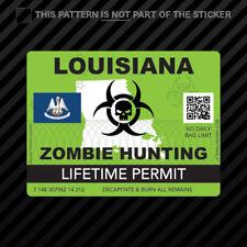 Zombie Louisiana State Hunting Permit Sticker Self Adhesive Vinyl La