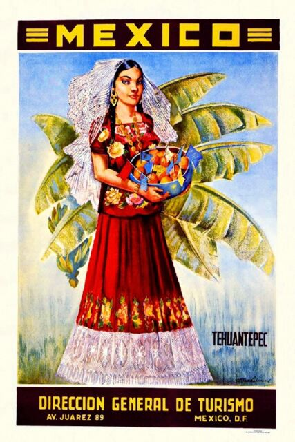 Mexico Tehuantepec Mexican Spanish Vintage Travel Advertisement Art Poster