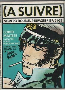 A Suivre N° 31-32 - Août Septembr 1980. Couverture Hugo Pratt. Neuf Bon GoûT