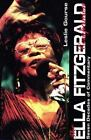 The Ella Fitzgerald Companion : Seven Decades of Commentary by Leslie Gourse (1998, Paperback)