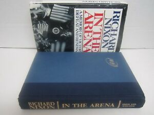 Richard Nixon In The Arena HCDJ 1990 - Book is Mint con