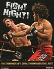 Fight Night!: The Thinking Fan's Guide to Mixed Martial Arts by Lito Angeles (Paperback, 2009)