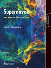 Supernovae: and How to Observe Them by Martin Mobberley (Paperback, 2007)