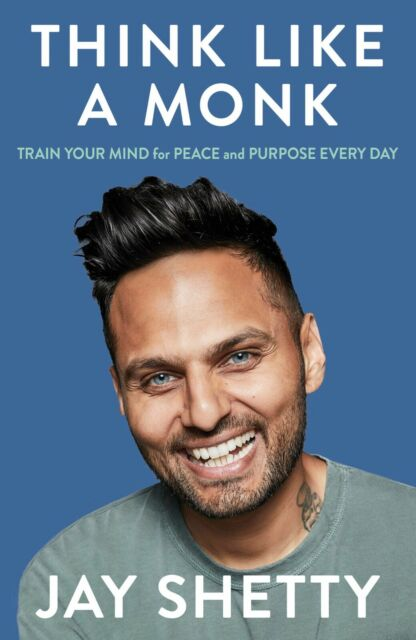 Think Like a Monk: How to Train Your Mind for Peace and Purpose Everyday Paperpa