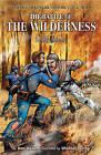 The Battle of the Wilderness: Deadly Inferno by Dan Abnett (Hardback, 2007)