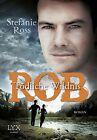 Rob - Tödliche Wildnis / Brüder DeGrasse Bd.3 von Stefanie Ross (2013, Taschenbuch)