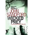 Wicked Prey by John Sandford (Paperback, 2010)