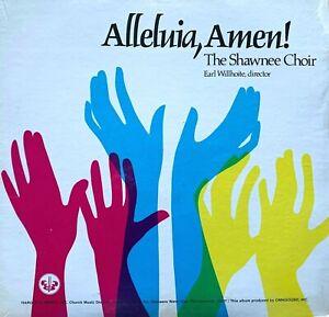 The-Shawnee-Choir-Alleluia-Amen-Vinyl-LP-Record-Earl-Willhoite-SEALED