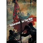 Separated by the War: The Cave by Richard D Arnold (Hardback, 2014)