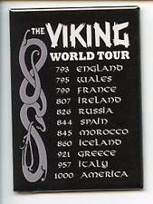 Scandinavian Norwegian Swedish Danish Viking World Tour Magnet #REM5000