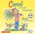 Conni und der Osterhase / Conni spielt Fußball von Liane Schneider (2007)