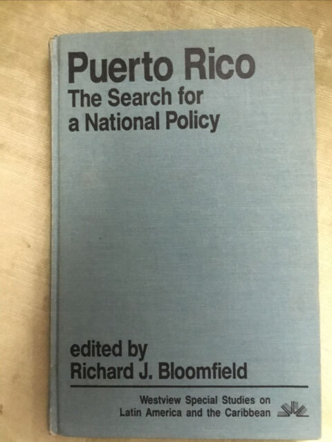books. Puerto Rico The Search For A National Policy