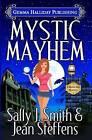 Mystic Mayhem by Sally J Smith, Jean Steffens (Paperback / softback, 2015)