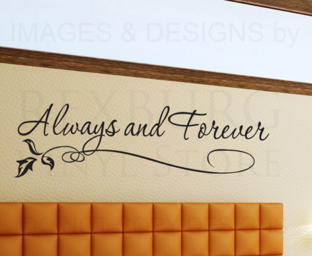 Wall Sticker Decal Quote Vinyl Art Lettering Graphic Always and Forever Love L16