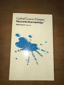 Risultati immagini per foto Gabriel García Márquez e il suo racconto di un naufrago