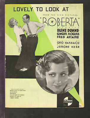 Roberta 1935 Lovely To Look At Fred Astaire Ginger Rogers Movie Sheet Music Q06 Ebay