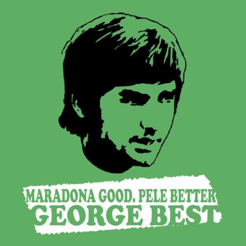 George Best-Maradona bon PELE mieux George Best drôle Memorial T-Shirt S-XXL