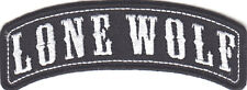 """LONE WOLF"" ROCKER - IRON ON BIKER PATCH, VEST, NO CLUB, SAYING, MOTORCYCLE"