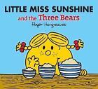 Little Miss Sunshine and the Three Bears by Egmont UK Ltd (Paperback, 2015)