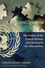 ConUNdrum: The Limits of the United Nations and the Search for Alternatives by Rowman & Littlefield (Hardback, 2009)