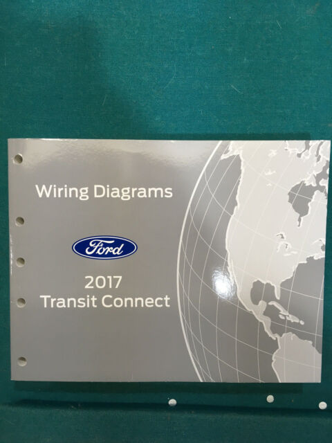 Brand New 2017 Ford Transit Connect Wiring Diagram Dealer Shop Service Manual