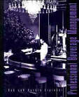 Professional Beverage Management by Kathleen A. Lipinski, Robert A. Lipinski (Hardback, 1996)