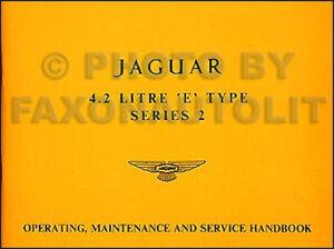 Jaguar E-Type 4.2 Litre Series 2 Owners Handbook Operation Maintenance Manual