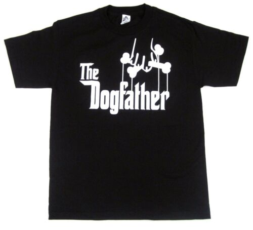 The DOGFATHER T-shirt Dog Owner Funny Adult Humor Godfather Parody Tee Men New