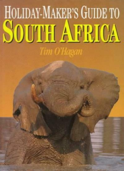 Holiday-Maker's Guide to South Africa (South African Travel & Field Guides) By