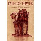 Path of Power: Book 2: The Book of Dawn and Dusk by H. O. de Jonge (Paperback, 2014)