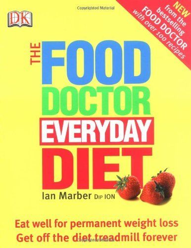 1 of 1 - The Food Doctor Everyday Diet By Ian Marber