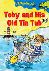 Toby and His Old Tin Tub by Colin West (Paperback, 2005)