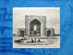 Gravure-Annee-1861-Ruines-du-oratoire-de-Meched-Iran-Rovine-oratorio-Machad